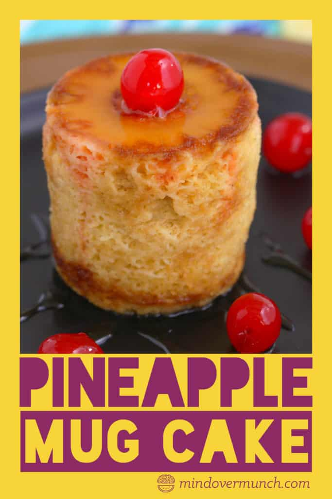 Pineapple Upside Down Mug Cake