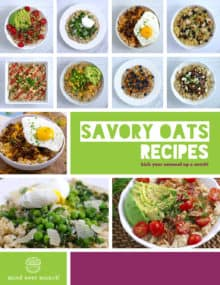 Savory Oatmeal Recipe eBook, Savory Oats Recipes, savory oatmeal with egg, healthy oatmeal, how to cook oatmeal, savory oatmeal breakfast, oatmeal recipes for dinner, oatmeal for lunch, what to eat for breakfast