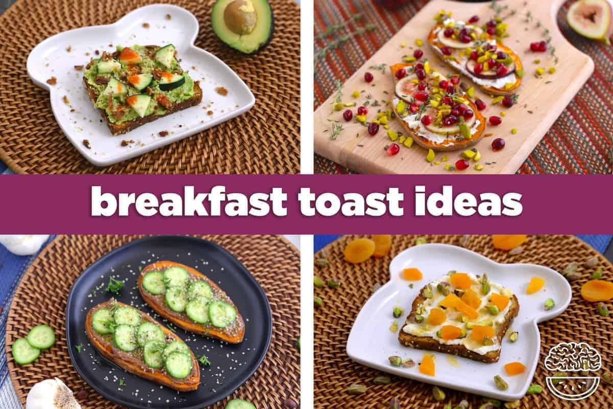 15 Healthy Breakfast Toast Ideas