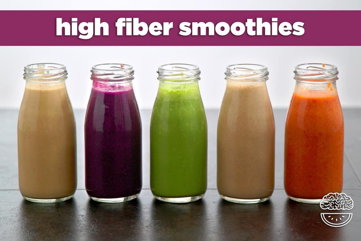 High Fiber Smoothie Recipes