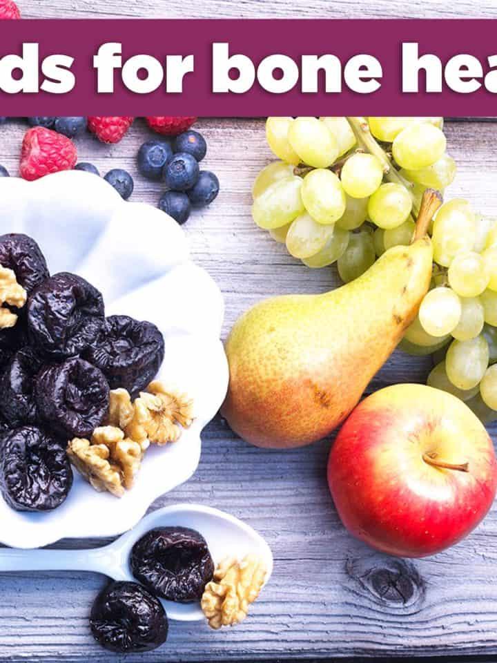 Foods for Bone Health